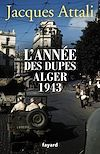 Télécharger le livre :  L'année des dupes 1943