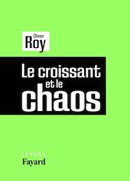 Téléchargez le livre :  Le croissant et le chaos