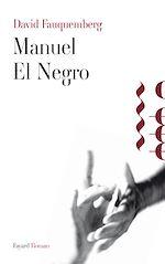 Manuel El Negro |