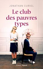 Download this eBook Le Club des pauvres types