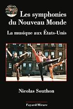 Download this eBook Les symphonies du Nouveau Monde