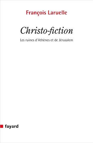Téléchargez le livre :  Christo-fiction