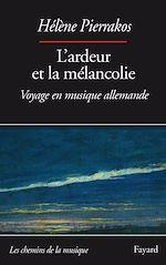 Download this eBook L'ardeur et la mélancolie