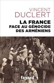 Téléchargez le livre :  La France face au génocide des Arméniens