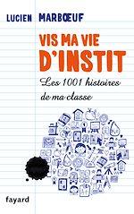 Télécharger cet ebook : Vis ma vie d'instit'