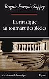 Télécharger le livre :  La musique au tournant des siècles