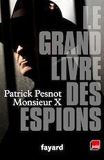 Download this eBook Le grand livre des espions