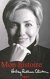 Mon histoire | Rodham Clinton, Hillary