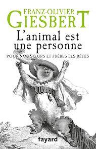 Téléchargez le livre :  L'animal est une personne