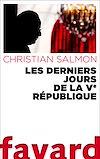 Télécharger le livre :  Les Derniers Jours de la Ve République