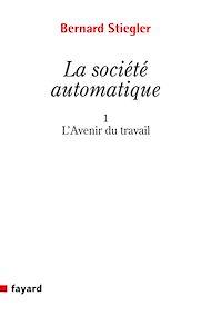 Téléchargez le livre :  La Société automatique