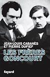 Télécharger le livre :  Les Frères Goncourt