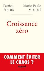 Télécharger cet ebook : Croissance zéro, comment éviter le chaos?
