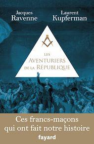 Téléchargez le livre :  Les Aventuriers de la République