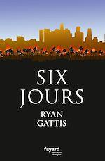 Télécharger cet ebook : Six jours