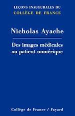 Télécharger cet ebook : Des images médicales au patient numérique