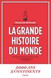 Télécharger le livre :  La grande histoire du monde