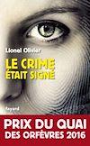 Télécharger le livre : Le crime était signé