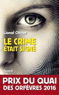 Téléchargez le livre :  Le crime était signé