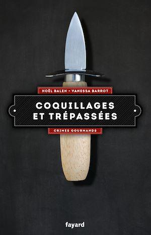 Téléchargez le livre :  Coquillages et trépassées