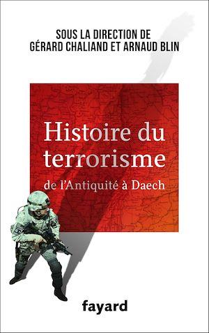 Téléchargez le livre :  Histoire du Terrorisme