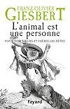 L'animal est une personne | Giesbert, Franz-Olivier