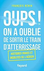 Oups ! On a oublié de sortir le train d'atterrissage |