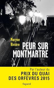 Téléchargez le livre :  Peur sur Montmartre