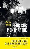 Peur sur Montmartre | Rivière, Maryse