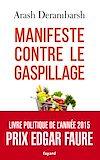 Télécharger le livre :  Manifeste contre le gaspillage