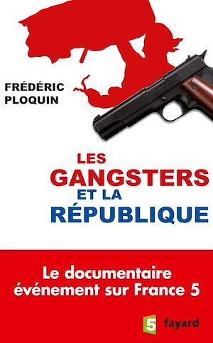 Image de couverture (Les gangsters et la République)