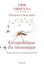 Download this eBook Géopolitique du moustique