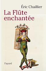 Download this eBook La flute enchantée