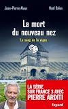 La mort du nouveau nez   Alaux, Jean-Pierre