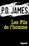 Les Fils de l'homme | James, P.D.