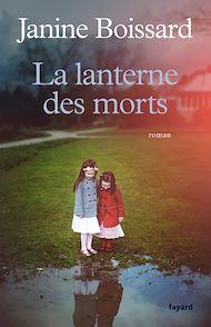 Téléchargez le livre :  La lanterne des morts