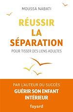 Download this eBook Réussir la séparation