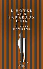 Download this eBook L'Hôtel aux barreaux gris