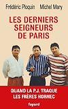 Télécharger le livre :  Les derniers seigneurs de Paris