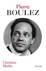 Download this eBook Pierre Boulez