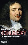Télécharger le livre :  Colbert ou le mythe de l'absolutisme