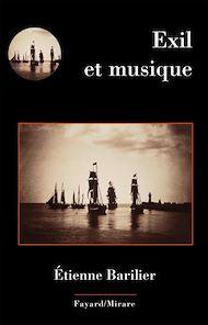 Téléchargez le livre :  Exil et musique