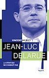 Télécharger le livre :  Jean-Luc Delarue