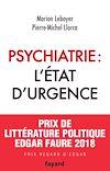 Télécharger le livre :  Psychiatrie : l'état d'urgence