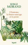 Télécharger le livre :  L'homme, la faune sauvage et la peste