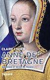 Télécharger le livre :  Anne de Bretagne