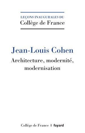 Architecture, modernité, modernisation