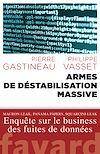 Armes de déstabilisation massive | Vasset, Philippe