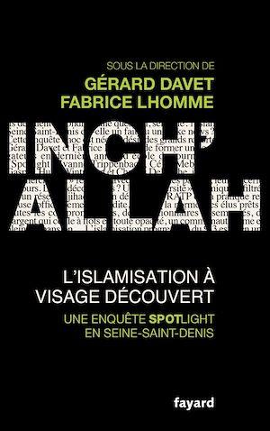 INCH'ALLAH : L'ISLAMISATION A VISAGE DECOUVERT