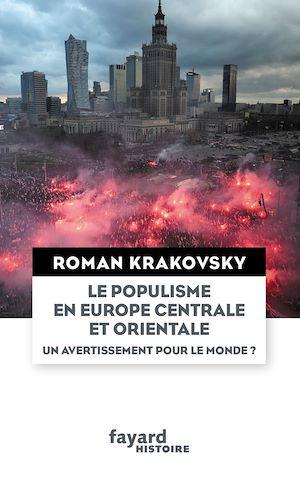 Image de couverture (Le populisme en Europe centrale et orientale : un avertissement pour le monde ?)